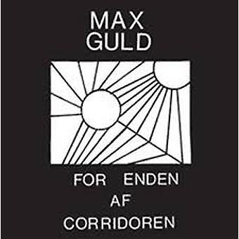Max Guld – Voor Enden Af Corridoren Vinyl