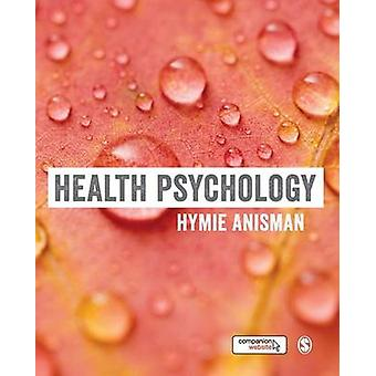 Health Psychology by Anisman & Hymie