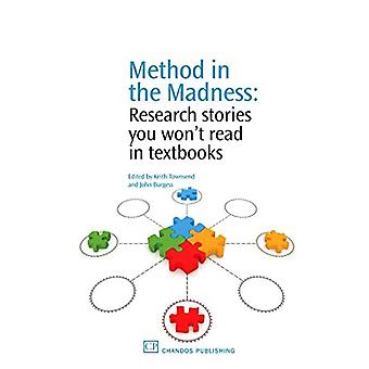 Method in the Madness: Research Stories You Won't Read in Textbooks