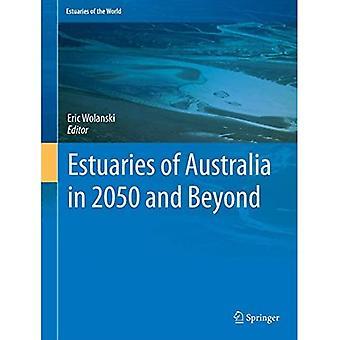 Estuaries of Australia in 2050 and beyond (Estuaries of the World)
