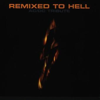 Remixed, Hell-a Tribute to AC/DC - Remixed, Hell-a Tribute to AC/DC [CD] USA import