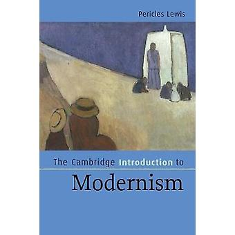 Cambridge Introduktion til modernisme af Pericles Lewis