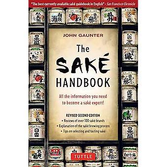 Sake-Handbuch (2. überarbeitete Auflage) von John Gauntner - 9780804834254