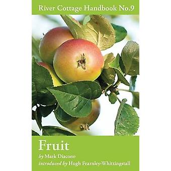 Fruit - River Cottage Handbook No.9 by Mark Diacono - 9781408808818 Bo