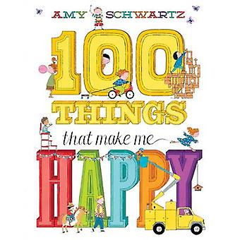100 Things That Make Me Happy by Amy Schwartz - 9781419705182 Book