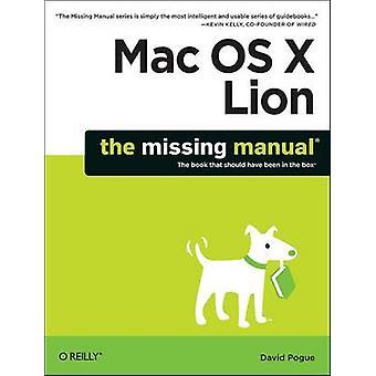 Mac OS X Lion - The Missing Manual by David Pogue - 9781449397494 Book