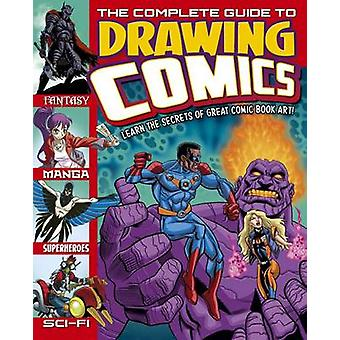 The Complete Guide to Drawing Comics by Arcturus Publishing - 9781784