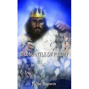 The Mantle of Purity by Julie Brown - 9781786231789 Book