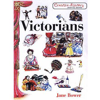 Victorians by Jane Bower - 9781853468759 Book