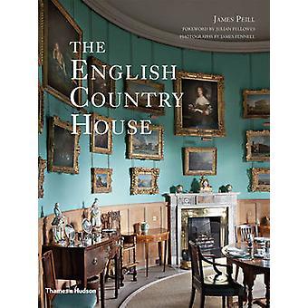 Die englischen Landhauses durch James Peill - Julian Fellowes - 97805002