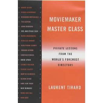 Master Class di MovieMaker - lezioni Private dal mondo s più importante