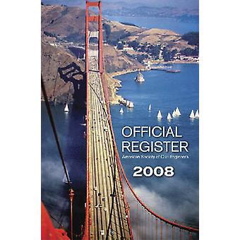 Official Register 2008 by American Society of Civil Engineers - 97807