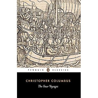 The Four Voyages of Christopher Columbus (Classics)