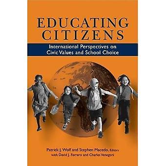 Utbilda medborgarna: Internationella perspektiv på medborgerliga värden och skola val