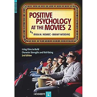 Positive Psychology at the Movies 2