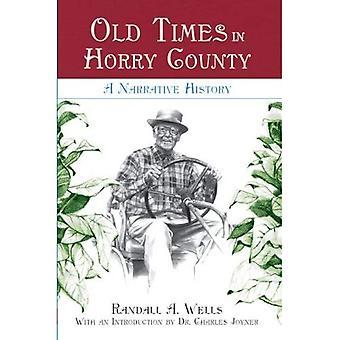 Velhos tempos no Condado de Horry: uma história narrativa