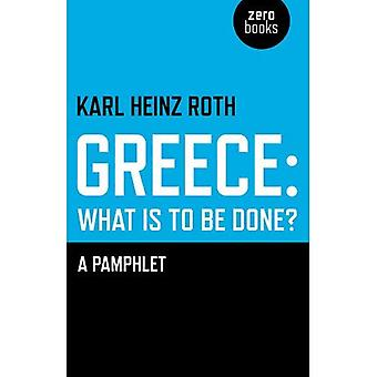Greece: what is to be done? - A Pamphlet