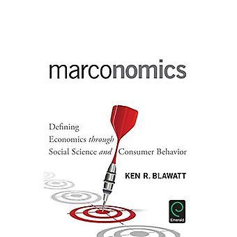 Marconomics: Definiera ekonomi genom Social vetenskap och konsumenternas beteende