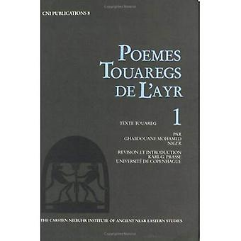 Poemes Touaregs de LAyr nr 1: Texte Touareg