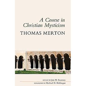 En kurs i kristen Mysticism