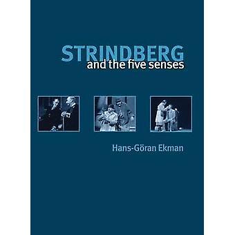 Strindberg and the Five Senses by Mann & Mark H.
