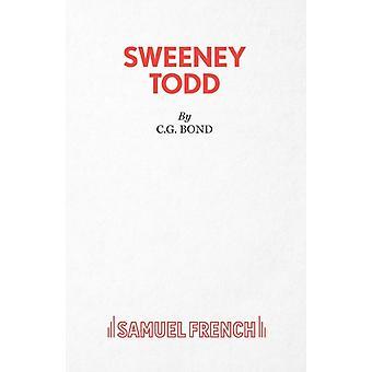 Sweeney Todd The Demon Barber of Fleet Street by Bond & C. G.