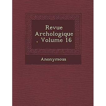 Revista Arch Ologique Volume 16 por anónimo