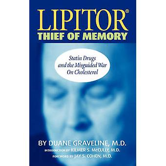 Lipitor Thief of Memory by Graveline & Duane
