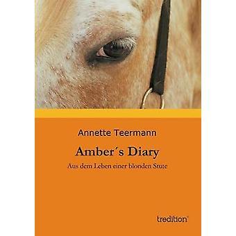 Ambers dagbok av Teermann & Annette