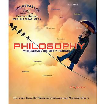 Sterling Books Philosophy: An Illustrated History of Thought Ponderables