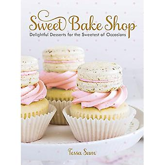Sweet Bake Shop - Delightful Desserts for the Sweetest of Occasions by