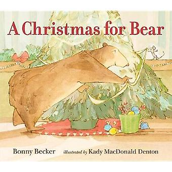 A Christmas for Bear by Bonny Becker - 9780763649234 Book