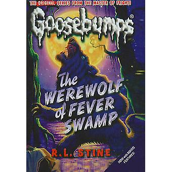 The Werewolf of Fever Swamp by R L Stine - 9781606865644 Book