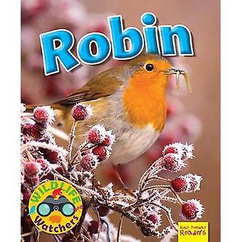 Wildlife Watchers - Robin - 2017 by Ruth Owen - 9781911341178 Book