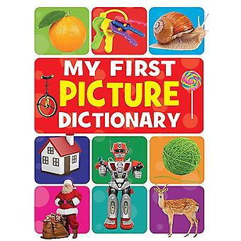 My First Picture Dictionary by My First Picture Dictionary - 97881319