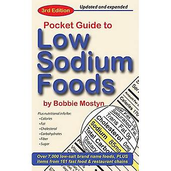 Pocket Guide to Low Sodium Foods (3rd) by Bobbie Mostyn - 97809673969