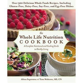 El libro de cocina de nutrición de toda la vida - una completa nutrición y cocina