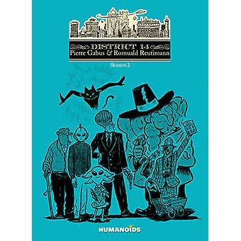 District 14 - Season 2 by Pierre Gabus - Romuald Reutimann - 978159465