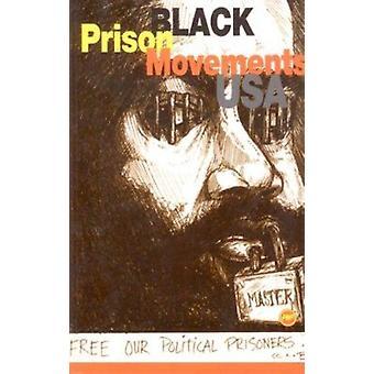 Black Prison Movements - USA - 9780865434899 Book