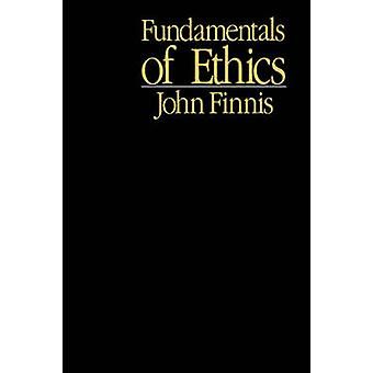 Fundamentals of Ethics by John Finnis - 9780878404087 Book