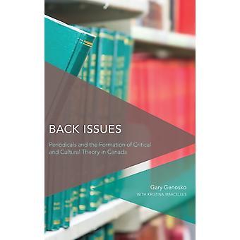 Back Issues by Gary Genosko