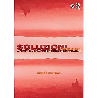 Soluzioni: Uma gramática prática do italiano contemporâneo (Gramáticas Concisas de Routledge)