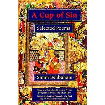 A Cup of Sin  Selected Poems by Simin Behbahani