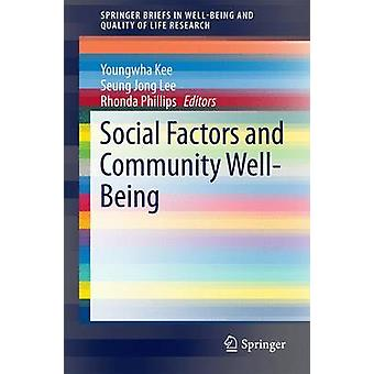 Social Factors and Community WellBeing by Kee & Youngwha