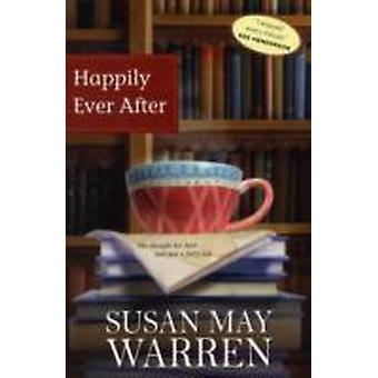 Happily Ever After by Warren & Susan May