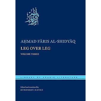 Leg over Leg by Ahmad Faris alShidyaq