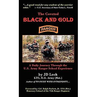 The Coveted Black and Gold by Lock & J. D.