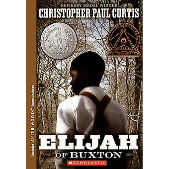 Elijah of Buxton by Christopher Paul Curtis - 9780606074933 Book