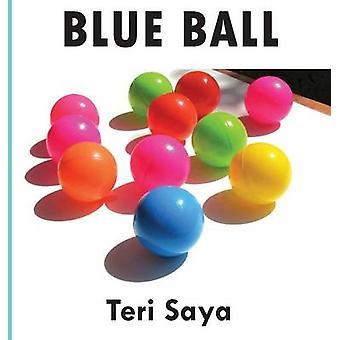 Blue Ball by Saya & Teri