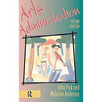 Arts Administration by Anderton & Malcolm